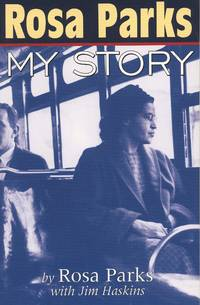 ROSA PARKS MY STORY by  Rosa Parks - Hardcover - Ex-library - 1992 - from Popeks Books, IOBA and Biblio.com