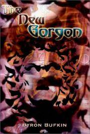 The New Gorgon by  Byron Bufkin - Paperback - Signed First Edition - (2002). - from Biblioceros Books and Biblio.com
