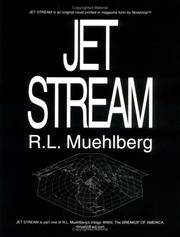 Jet Stream by  R.L Muehlberg - Paperback - Signed - 1996 - from Bananafish Books and Biblio.com