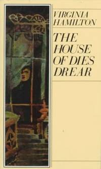 The House of Dies Drear by  Virginia Hamilton - Paperback - 1984 - from BookVistas (SKU: 176205)