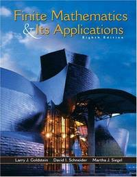 Finite Mathematics and Its Applications by Larry J. Goldstein; David I. Schneider; Martha J. Siegel - Hardcover - 2003-04-04 - from BooksEntirely and Biblio.com