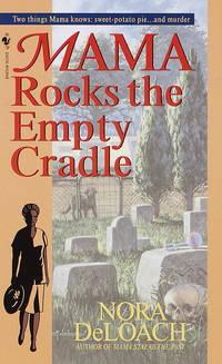 Mama Rocks the Empty Cradle.