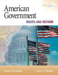 American Government: Roots and Reform, 2009 Alternate Edition (9th Edition) (My