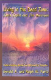 Living in the Dead Zone: Janis Joplin And Jim Morrison Understanding Borderline Personality Disorder