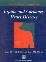 Clinicians* Guide To Lipids And Coronary Heart Disease