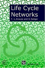 Life Cycle Networks by F-.L. Krause , G. Seliger - 1997