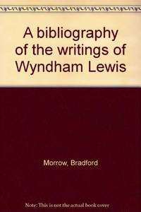Bibliography of the Writings of Wyndham Lewis