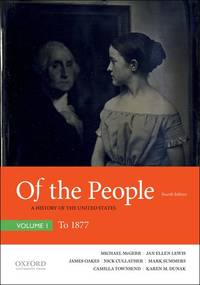 image of Of the People: A History of the United States, Volume I: To 1877