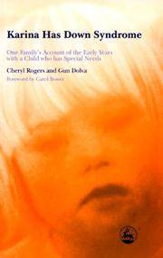 Karina Has Down Syndrome: One Family's Account of the Early Years with a Child who has...