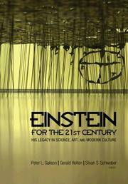 Einstein for the 21st Century. His Legacy in Sciece, Art and modern Culture