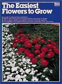 Easiest Flowers to Grow (Ortho library)