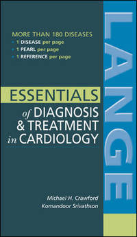 LANGE ESSENTIALS OF DIAGNOSIS & TREATMENT IN CARDIOLOGY
