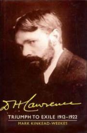D. H. Lawrence: Triumph to Exile 1912