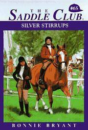 SILVER STIRRUPS (THE SADDLE CLUB #65)