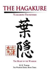image of The Art of the Samurai: Yamamoto Tsunetomo's Hagkure