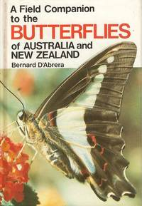 A Field Companion to the Butterflies of Australia & New Zealand