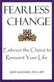 Fearless Change: Embrace the Choice to Reinvent Your Life