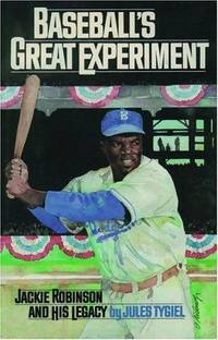 image of Baseball's Great Experiment : Jackie Robinson and His Legacy, Expanded Edition