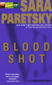 BLOOD SHOT - V.I. WARSHAWSKY MYSTERY
