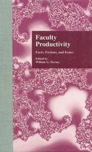 Faculty Productivity: Facts, Fictions and Issues (RoutledgeFalmer Studies in Higher Education)