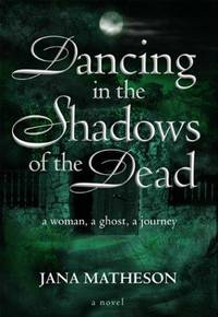 Dancing in the Shadows of the Dead (SIGNED).