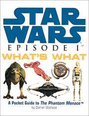Star Wars, Episode I What's What