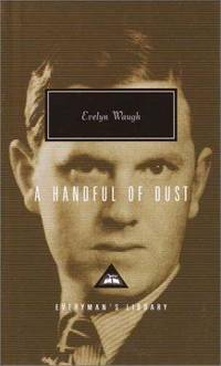 image of A Handful of Dust (Everyman's Library)