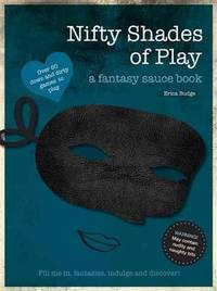 NIFTY SHADES OF PLAY: A Fantasy Doodle Book (O) - Used Books