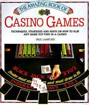 The Amazing Book of Casino Games