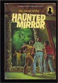 The Secret of the Haunted Mirror (Alfred Hitchcock and the Three Investigators, 21) by Mary V. Carey - Hardcover - 1974-08-12 - from Books Express (SKU: 0394828208)