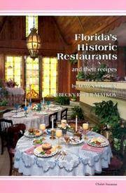 Florida's Historic Restaurants and Their Recipes (Historic Restaurants Cookbook)