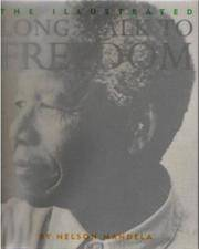 Illustrated Long Walk To Freedom the Aut