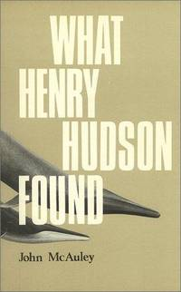 WHAT HENRY HUDSON FOUND