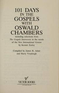 101 days in the gospels with Oswald Chambers