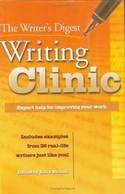 The Writer's Digest Writing Clinic - Expert Help for Improving Your Work