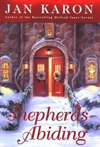 Shepherds Abiding: A Mitford Christmas Story