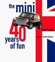 The Mini : Forty Years of Fun