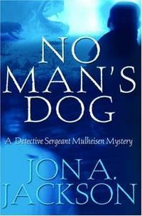 No Man's Dog: A Detective Sergeant Mulheisen Mystery (Detective Sergeant Mulheisen Mysteries)