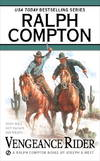 image of Vengeance Rider: A Ralph Compton Novel (Gunfighter Series)