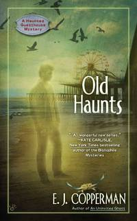 Old Haunts (A Haunted Guesthouse Mystery)