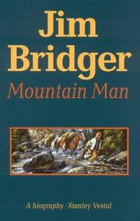 Jim Bridger : Mountain Man