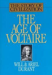 image of The Age of Voltaire: A History of Civilization in Western Europe from 1715 to 1756, With Special Emphasis on the Conflict Between Religion and Philosophy (The Story of Civilization, Vol. 9)