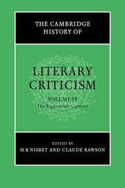 The Cambridge History of Literary Criticism, Vol. 4: The Eighteenth Century
