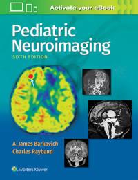 PEDIATRIC NEUROIMAGING 6ED (HB 2019)