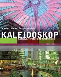 Kaleidoskop: Kultur, Literatur und Grammatik, 8th Edition