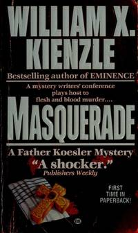 Masquerade by William X Kienzle - Paperback - 1991 - from Endless Shores Books (SKU: 78055)