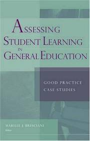 Assessing Student Learning in General Education : Good Practice Case Studies