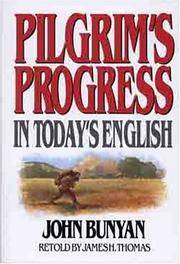 image of PILGRIMS PROGRESS IN TODAYS ENGLISH