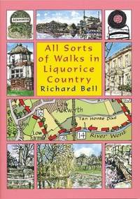 All Sorts of Walks in Liquorice Country by  Richard Bell - Paperback - First Edition - 2010 - from Rickaro Books Ltd (SKU: 055638)