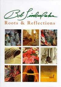 Bob Timberlake, Roots and Reflections